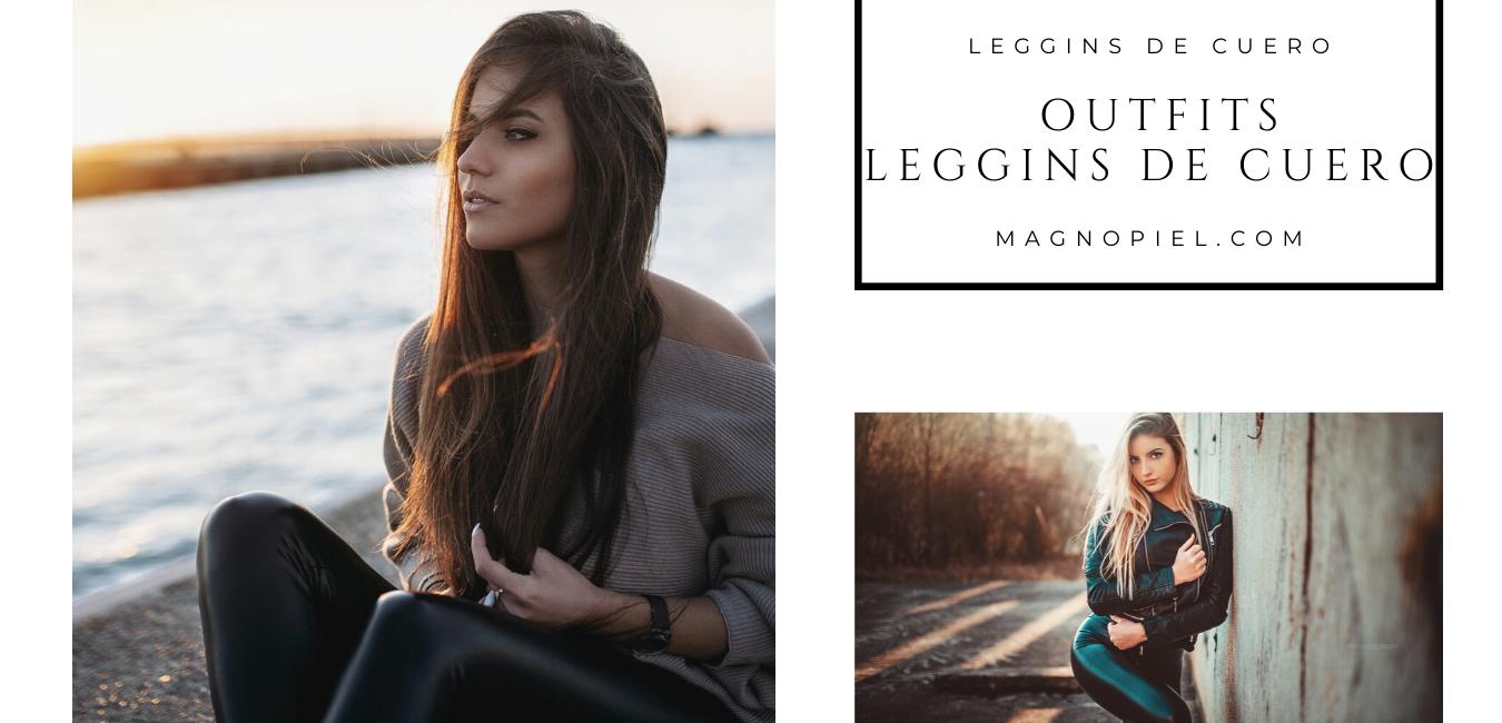 como combinar leggins de cuero